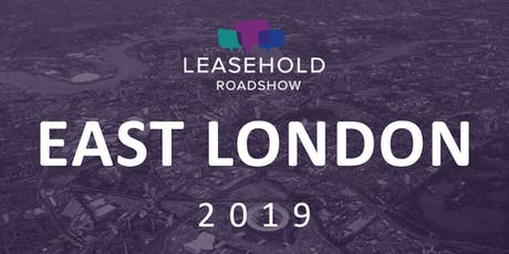 The Leasehold Roadshow East London tickets