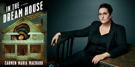 CANCELLED: Carmen Maria Machado: In the Dream House tickets