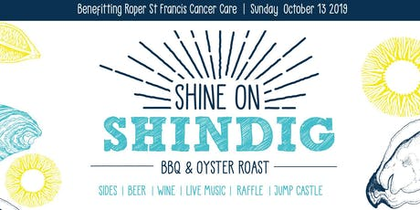 Shine On Shindig: All-You-Can-Eat Oysters/BBQ/Live Music!  tickets