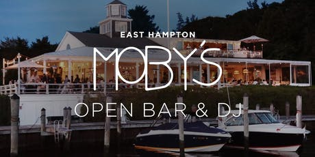 Open Bar and DJ Jamo Willo at Moby's, East Hampton tickets