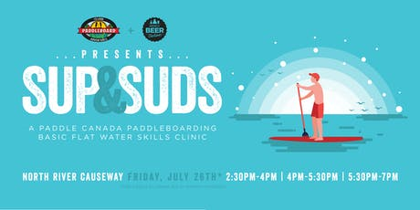 SUP & SUDS - A Paddle Canada Paddleboarding Basic Flat Water Skills Clinic  tickets