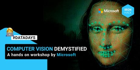 DATA WORKSHOP - Computer Vision Demystified: a hands on workshop by Microsoft tickets