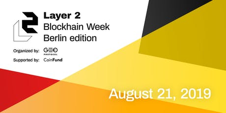 Layer 2 Meetup: Blockchain Week Berlin edition Tickets