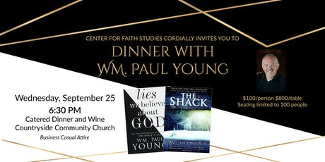 Dinner with Wm. Paul Young tickets
