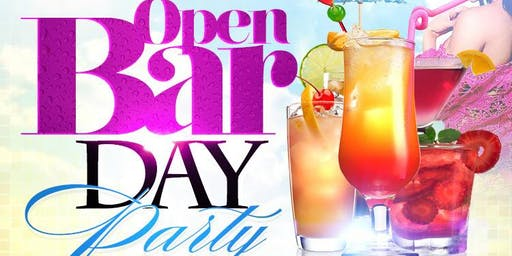 OPEN BAR DAY PARTY