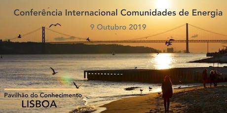 I Conferência Internacional Comunidades de Energia bilhetes