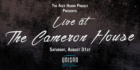 The Alex Huard Project Presents: Live at The Cameron House tickets