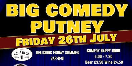 Big Comedy Putney - 26th July 2019 tickets