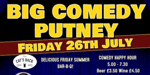 Big Comedy Putney - 26th July 2019