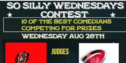 So Silly Wednesdays Open Mic  Contest