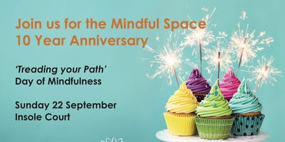 'Treading your path', Day of Mindfulness, Sunday 22 September, Cardiff