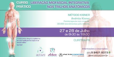 Curso de Liberação Miofascial Integrativa Método Kisner 18ª ed - Curitiba-PR ingressos