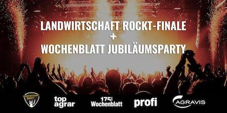 Landwirtschaft rockt-Finale & Wochenblatt Jubiläumsparty Tickets