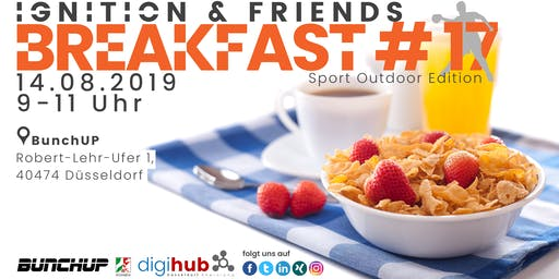 Ignition & friends breakfast #17 - Sport Outdoor Edition
