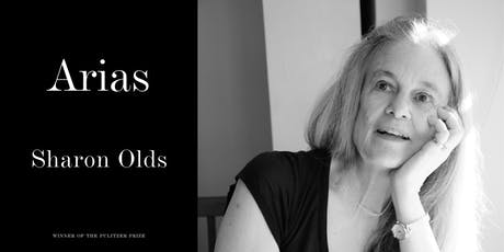 Sharon Olds: Arias of the Personal and Political tickets