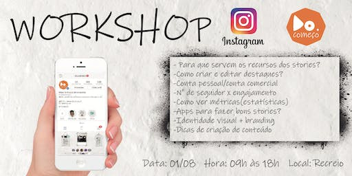 Workshop Instagram do começo 01/08