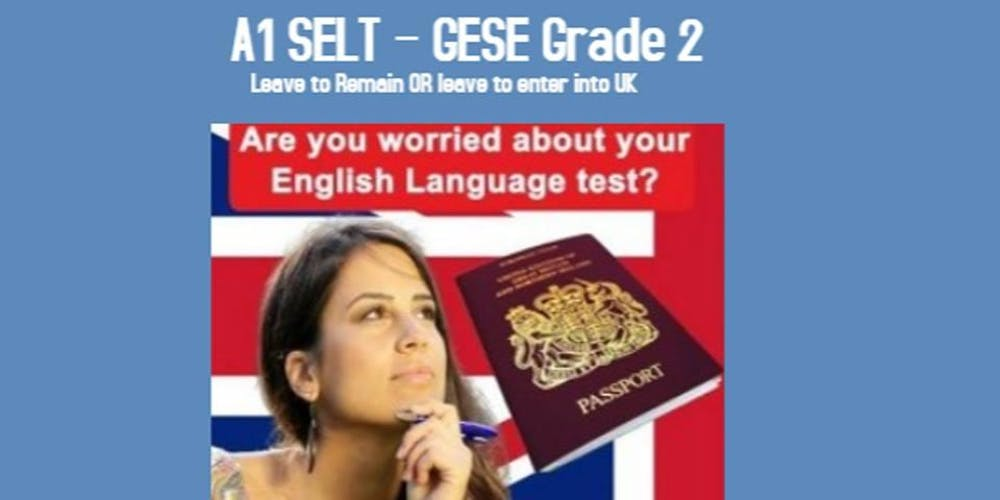 A1 SELT - GESE 2 - English Language Preparation Course - 5 Weeks