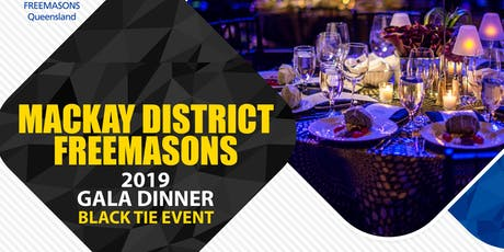 Mackay District Freemason Gala Dinner tickets
