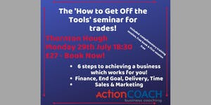 """""""How To Get Off The Tools"""" for Trades"""