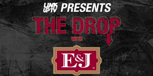 Link Up TV & E&J Present The Drop x WSTRN