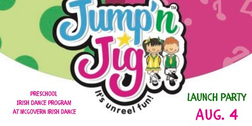 Jump'n Jig Launch Party Aug. 4