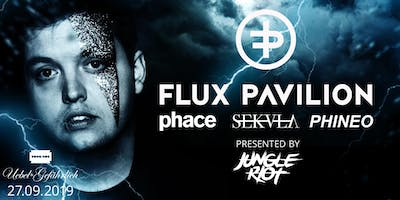 Flux Pavilion X Phace X Sekula (pres. by Jungle Riot)