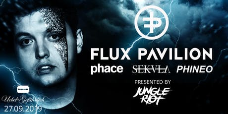 Flux Pavilion X Phace X Sekula (pres. by Jungle Riot) Tickets