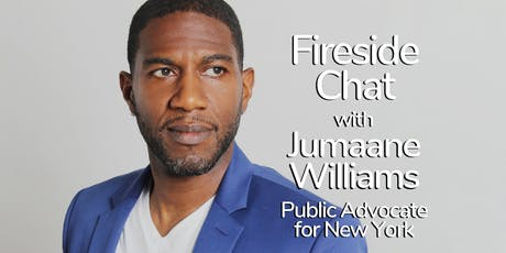 Fireside Chat with Jumaane Williams – Public Advocate for New York tickets