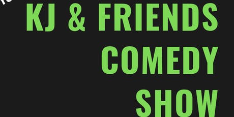 KJ & Friends Comedy Show tickets