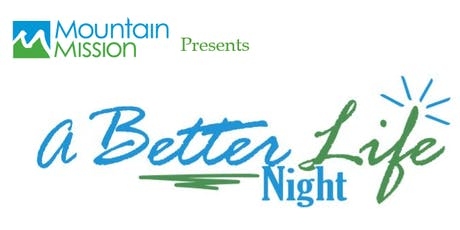 A Better Life Night tickets
