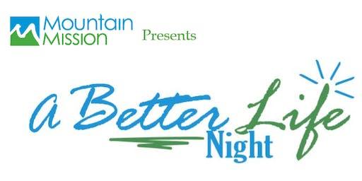 A Better Life Night