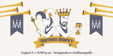 Brothers Murph's Crowning Achievement (Indianapolis) tickets