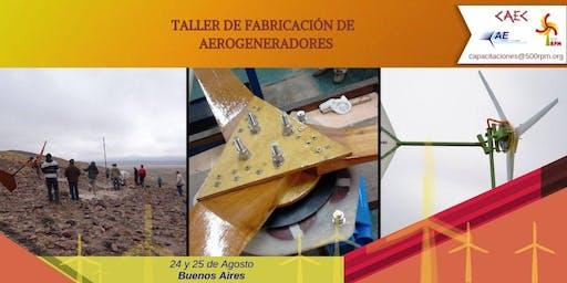 Taller de Fabricación de Aerogeneradores / Agosto Buenos Aires 2019