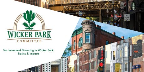 Tax Increment Financing in Wicker Park:  Basics & Impacts tickets