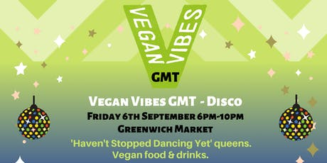 Vegan Vibes GMT - DISCO, Sept 6th tickets