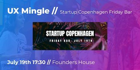 UX Mingle // Startup Copenhagen Friday Bar tickets