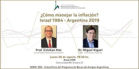 ¿Cómo manejar la inflación? Israel 1984 - Argentina 2019 entradas