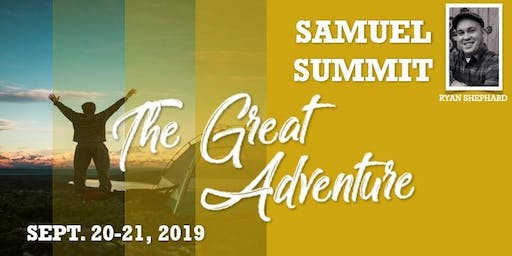 Samuel Summit 2019 The Great Adventure