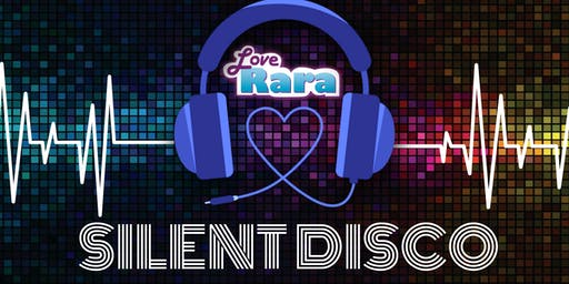 Love Rara Silent Disco