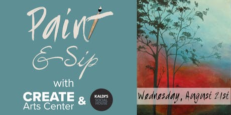 August Paint & Sip with CREATE & Kaldi's Social House tickets