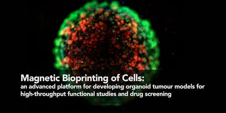 Magnetic 3D Bioprinting of Cells tickets
