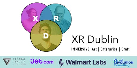 XR Dublin - A Meetup for XR Professionals and Enthusiasts tickets
