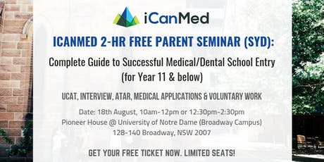 iCanMed Free Parent Seminar (SYD): Complete Guide to Successful Med/Dent Entry (Year 11 & Below) tickets
