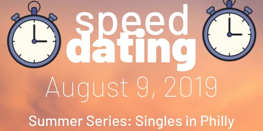 Speed Dating Summer Series: Singles in Philly