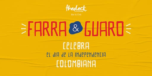 Farra y Guaro - Colombia: Día de la Independencia at thedeck