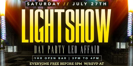 LIGHT SHOW  DAY PARTY LEO AFFAIR AT AMADEUS NIGHTCLUB  tickets