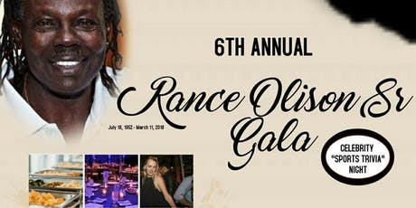 "6th Annual Rance Olison ""Celebrity Sports Trivia Night"" Gala tickets"