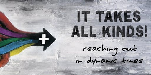 It Takes all Kinds:  Reaching Out in Dynamic Times