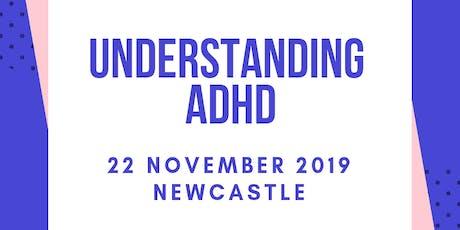 Copy of Understanding ADHD in class (Newcastle) tickets