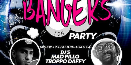 Bangers LDN - Party up till 6am tickets